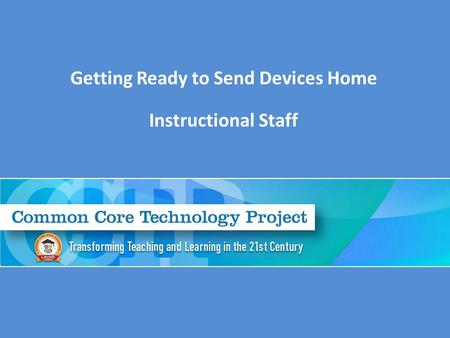 Getting Ready to Send Devices Home Instructional Staff.