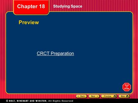 < BackNext >PreviewMain Studying Space Chapter 18 Preview CRCT Preparation.