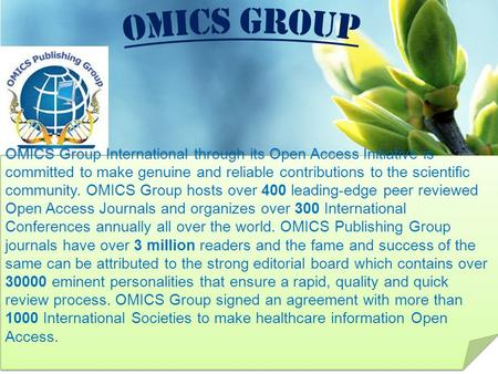 Contact us at: OMICS Group International through its Open Access Initiative is committed to make genuine <strong>and</strong> reliable contributions.