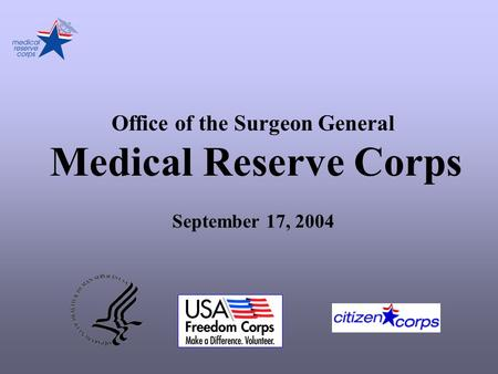 Office of the Surgeon General Medical Reserve Corps September 17, 2004.