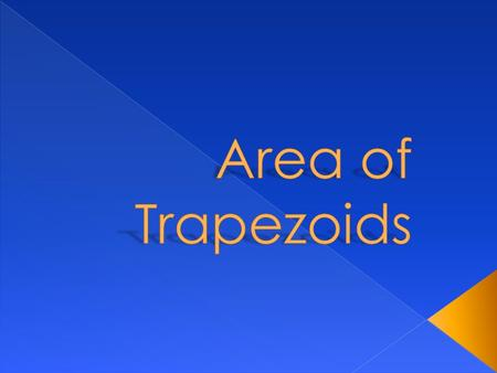 Trapezoid Base 1: Base 2: Height: Rectangle Length: Height: