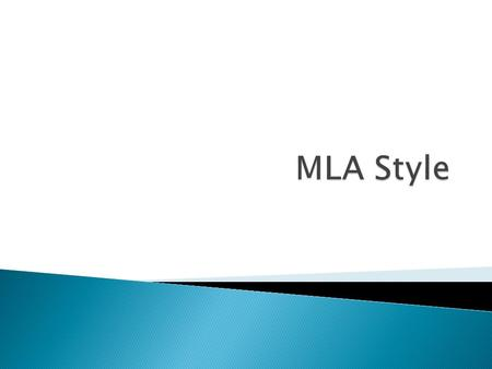  MLA stands for Modern Language Association  MLA protects you from plagiarism. MLA citation is about giving credit to the original author of a text.