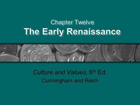 Chapter Twelve The Early Renaissance
