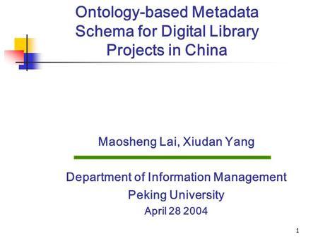 DC2004 Duan Minglian, Yao Xingxing, Zhang Jiuzhen Dept. of Lib. and Inf. Science, Peking Univ. A Study on Audiovisual Metadata.