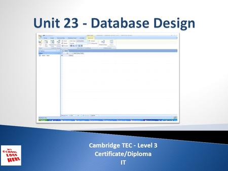 Cambridge TEC - Level 3 Certificate/Diploma IT. ICT Dept ScenarioLO1LO2LO3.