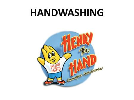 HANDWASHING. When should we wash our hands or use hand sanitizer?