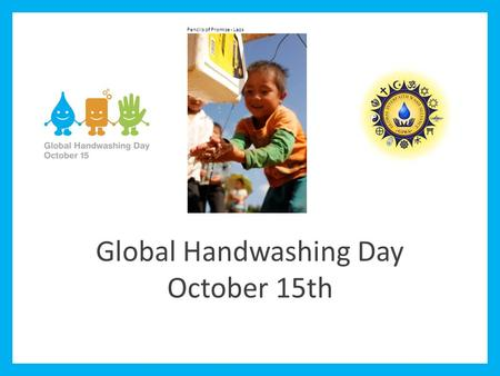 Global Handwashing Day October 15th Pencils of Promise - Laos.