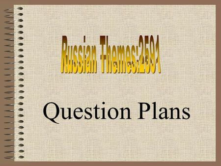 Russian Themes:2591 Question Plans.