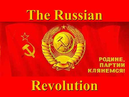 The Russian Revolution Russian Revolutions 1905 - 1917 Revolutions were actually several protests (people revolting) against the Czar over a 12 year.
