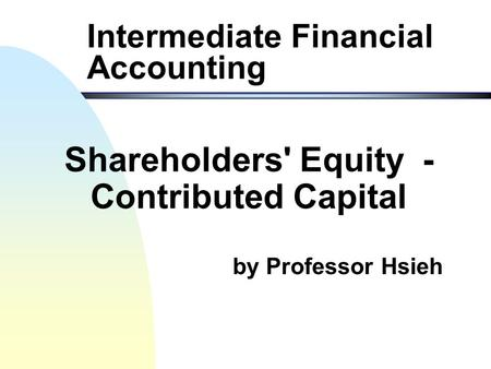 Intermediate Accounting Chapter 15 Stockholders Equity
