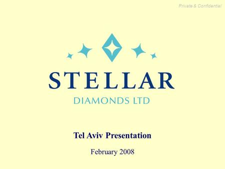 Private & Confidential Tel Aviv Presentation February 2008.