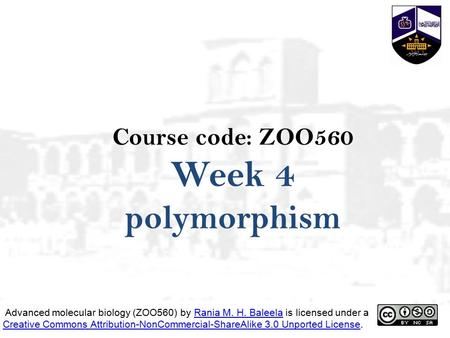 polymorphism Course code: ZOO560 Week 4