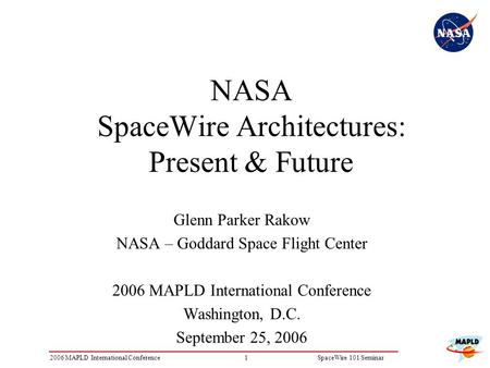 NASA SpaceWire Architectures: Present & Future
