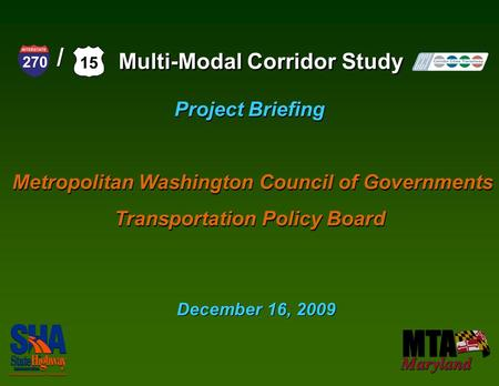 Project Briefing Metropolitan Washington Council of Governments Transportation Policy Board Project Briefing Metropolitan Washington Council of Governments.