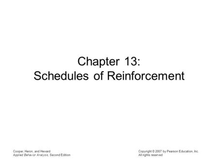Chapter 13: Schedules of Reinforcement
