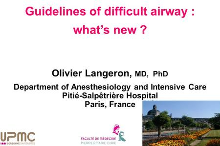 Guidelines of difficult airway : what's new ?