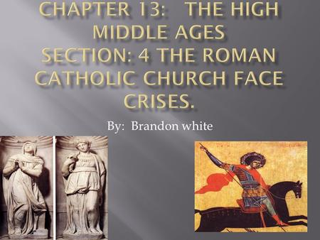 By: Brandon white.  For more than a century, the papacy was troubled by its physical separation from Rome and by rival popes claiming authority.