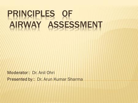 PRINCIPLES OF AIRWAY ASSESSMENT