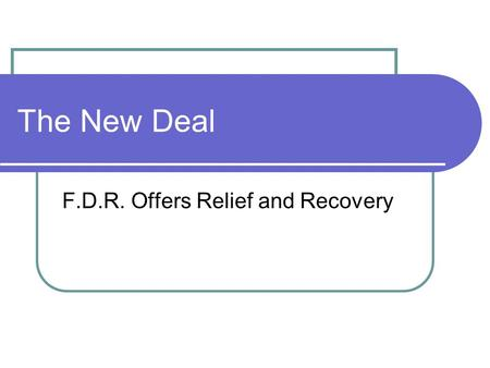 F.D.R. Offers Relief and Recovery