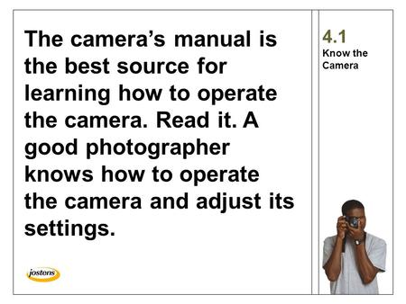 The camera's manual is the best source for learning how to operate the camera. Read it. A good photographer knows how to operate the camera and adjust.