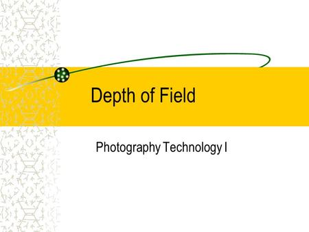 Depth of Field Photography Technology I. The Aperture The aperture is a set of leaf-like pieces of metal that allow the size of a hole in its center to.