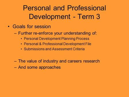 Personal and Professional Development - Term 3