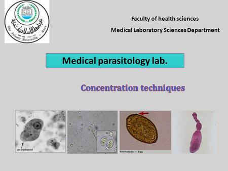Faculty of health sciences Medical Laboratory Sciences Department Medical parasitology lab.