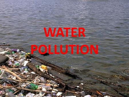 WATER POLLUTION. CONTENTS Introduction 1. Factors of various pollutants and pollution 2. Consequences of water pollution 3. How to remedy the pollution.