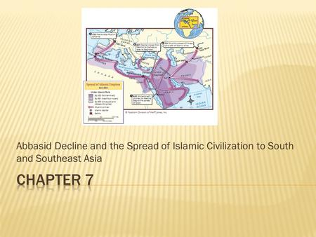 the spread of islamic civilization in history Dbq 6 spread of islamic civilization ap world history block 8 dbq after reviewing these documents, it is clear that the islamic civilization was able to besiege such.