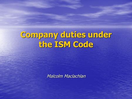 Company duties under the ISM Code
