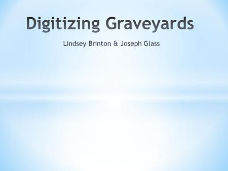 Lindsey Brinton & Joseph Glass. Founded in 1828 Over 850 graves Resting place of UVA Presidents, faculty, community members.