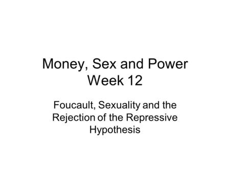 Money, Sex and Power Week 12