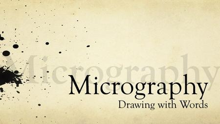 Micrography Drawing with Words. Micrography Micrography - also called microcalligraphy, is a Jewish art form developed in the 9th century, with parallels.