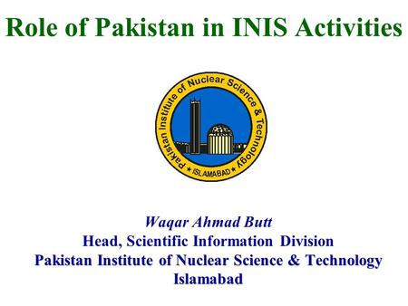 Role of Pakistan in INIS Activities