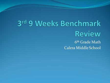 3rd 9 Weeks Benchmark Review