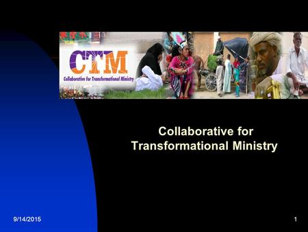 9/14/20151 Collaborative for Transformational Ministry.