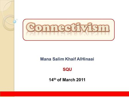 Mana Salim Khaif AlHinaai SQU 14 th of March 2011.