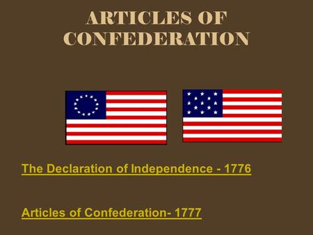 the history of the articles of confederation in the united states Learn exactly what happened in this chapter, scene, or section of the articles of confederation (1781-1789) and what it home sparknotes history articles of confederation and therefore commit their state to the permanent union of states that will be called the united states.