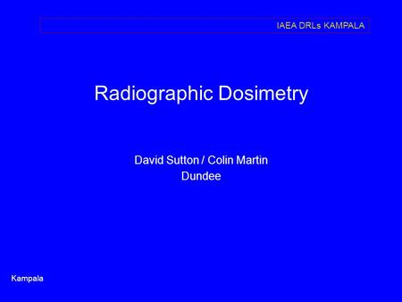 Radiographic Dosimetry