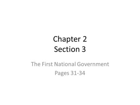 The First National Government Pages 31-34