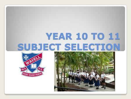 YEAR 10 TO 11 SUBJECT SELECTION. JEFF MAJOR Principal.