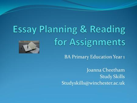 BA Primary Education Year 1 Joanna Cheetham Study Skills