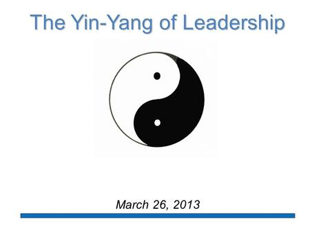 The Yin-Yang of Leadership