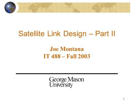 Satellite Link Design – Part II