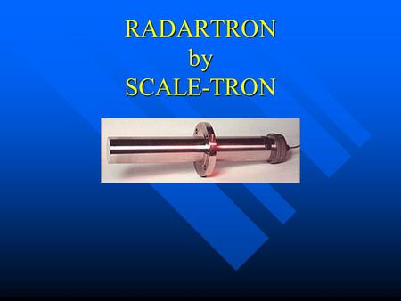 RADARTRON by SCALE-TRON. WHY DO WE NEED MOISTURE MEASUREMENT? Wet cast – measurement in sand corrects both sand weight and water Wet cast – measurement.