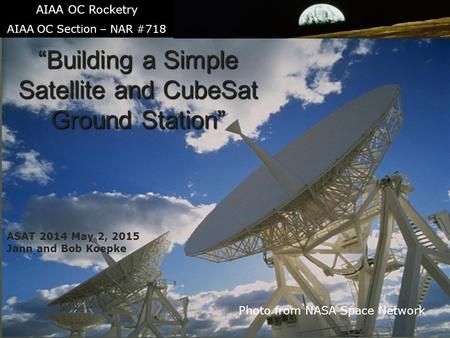 """Building a Simple Satellite and CubeSat Ground Station"""