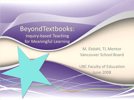 BeyondTextbooks: Inquiry-based Teaching for Meaningful Learning