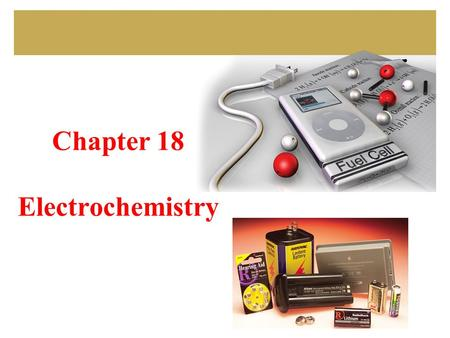 Chapter 18 Electrochemistry. 2 GOALS Review: oxidation states oxidation/reduction oxidizing/reducing agent ch. 17 Balancing redox reactions Voltaic cells.