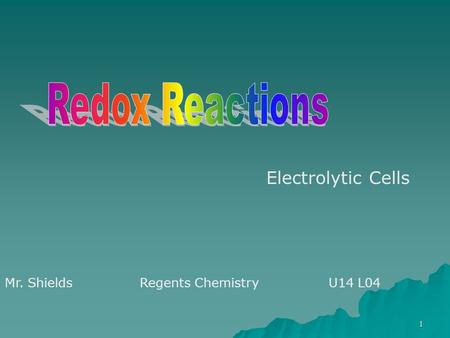 Redox Reactions Electrolytic Cells