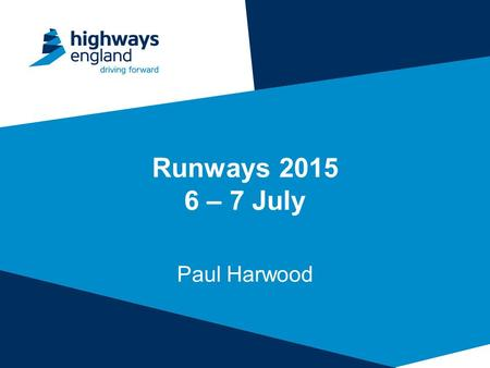 Runways – 7 July Paul Harwood